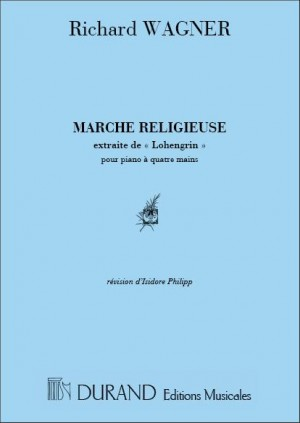 Wagner: Marche réligieuse from 'Lohengrin'