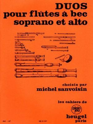 Michel Sanvoisin: Duos pour Flûtes À Bec Soprano et Alto