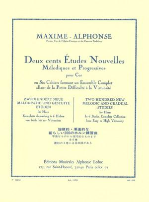 Maxime-Alphonse: 200 Études Nouvelles Mélodiques et Progressives