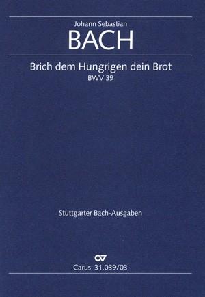 Bach, JS: Brich dem Hungrigen dein Brot (BWV 39)