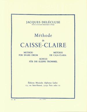 Jacques Delécluse: Méthode de Caisse Claire