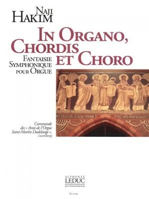 Naji Hakim: Naji Hakim: In Organo, Chordis et Choro