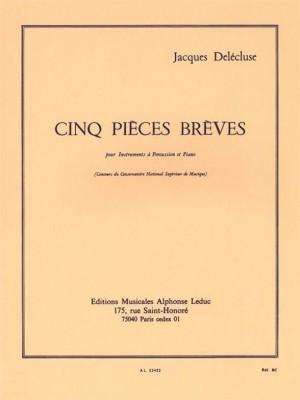 Jacques Delécluse: 5 Pieces Breves