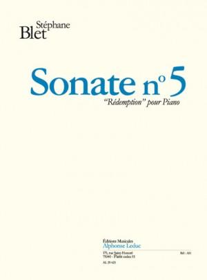 Stéphane Blet: Sonate N05 Redemption