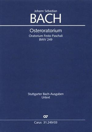 Bach, JS: Osteroratorium (BWV 249; D-Dur)