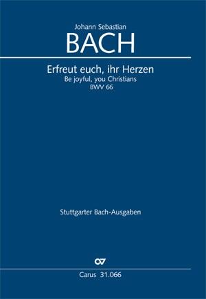 Bach, JS: Erfreut euch, ihr Herzen (BWV 66)