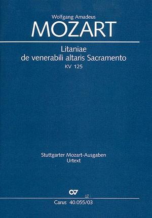 Mozart: Litaniae de venerabili altaris Sacramento in B (KV 125; B-Dur)