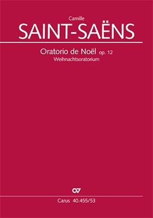 Saint-Saëns: Oratorio de Noël, Op.12 (German Language Version)