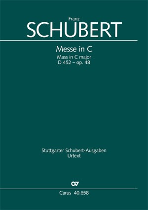 Schubert: Messe in C (D 452; C-Dur)
