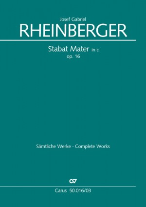 Rheinberger: Stabat Mater in c (Op.16; c-Moll)
