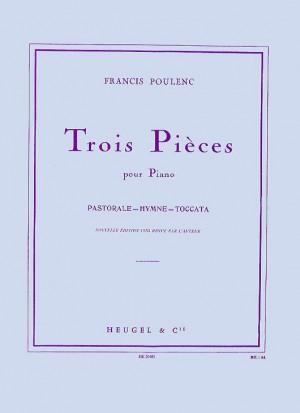 Francis Poulenc: Trois Pieces Pour Piano