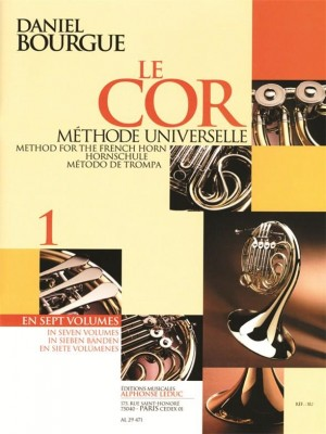 Daniel Bourgue: Le Cor Methode Universelle - Vol.1