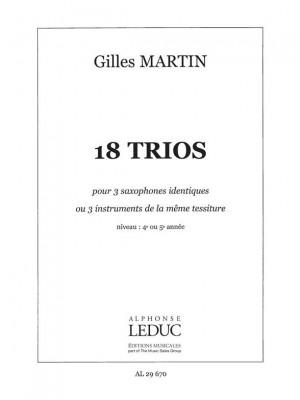 Gilles Martin: 18 Trios pour Instruments identiques