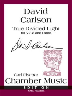 Carlson: True divided Light