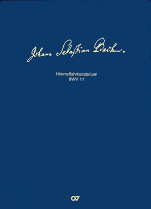 Bach, JS: Lobet Gott in seinen Reichen (BWV 11; D-Dur)
