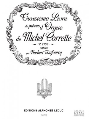 Michel Corrette: Michel Corrette: Livre d'Orgue Vol.3, Part 1