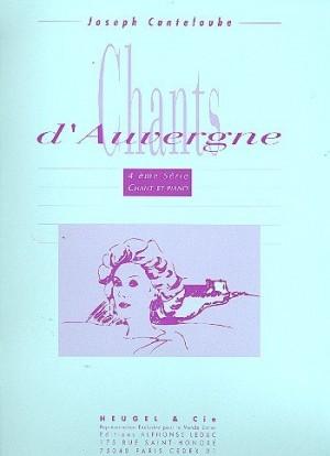 Joseph Canteloube: Joseph Canteloube: Chants d'Auvergne Vol.4