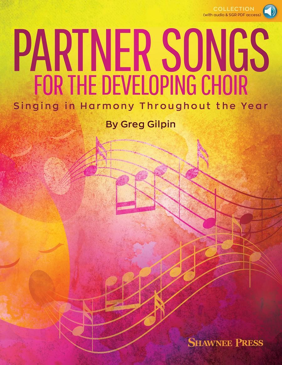 Partner Songs for the Developing Choir | Presto Sheet Music