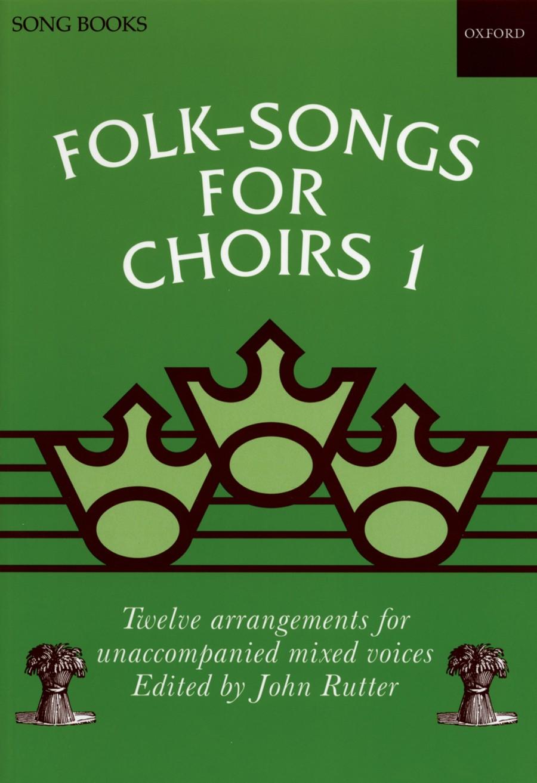 Rutter: Folk-Songs for Choirs 1 | Presto Sheet Music