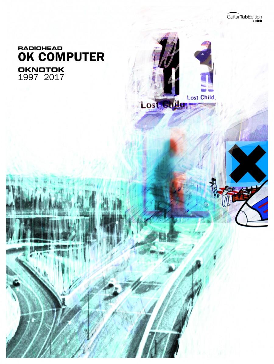 Radiohead: OK Computer OKNOTOK 1997 2017 (GTAB) | Presto