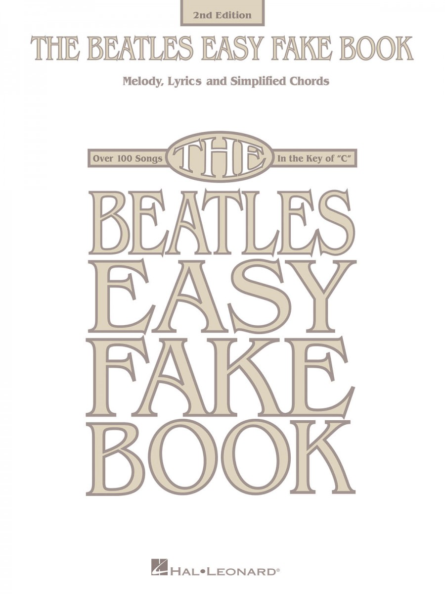 The Beatles Easy Fake Book 2nd Edition Presto Sheet Music