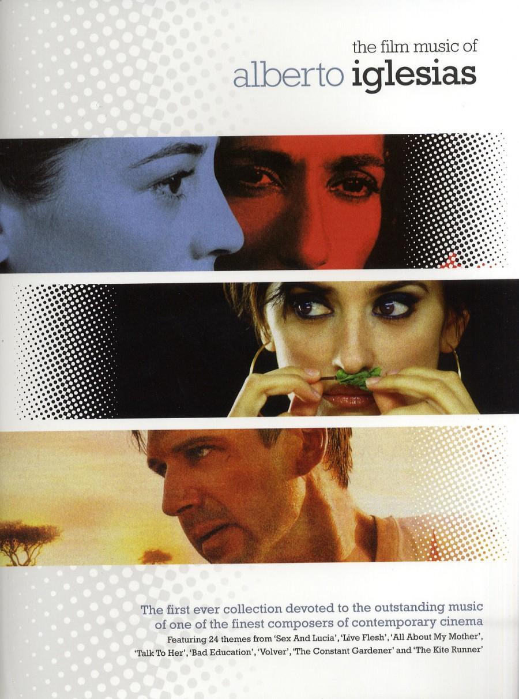 Alberto Iglesias: The Film Music Of Alberto Iglesias
