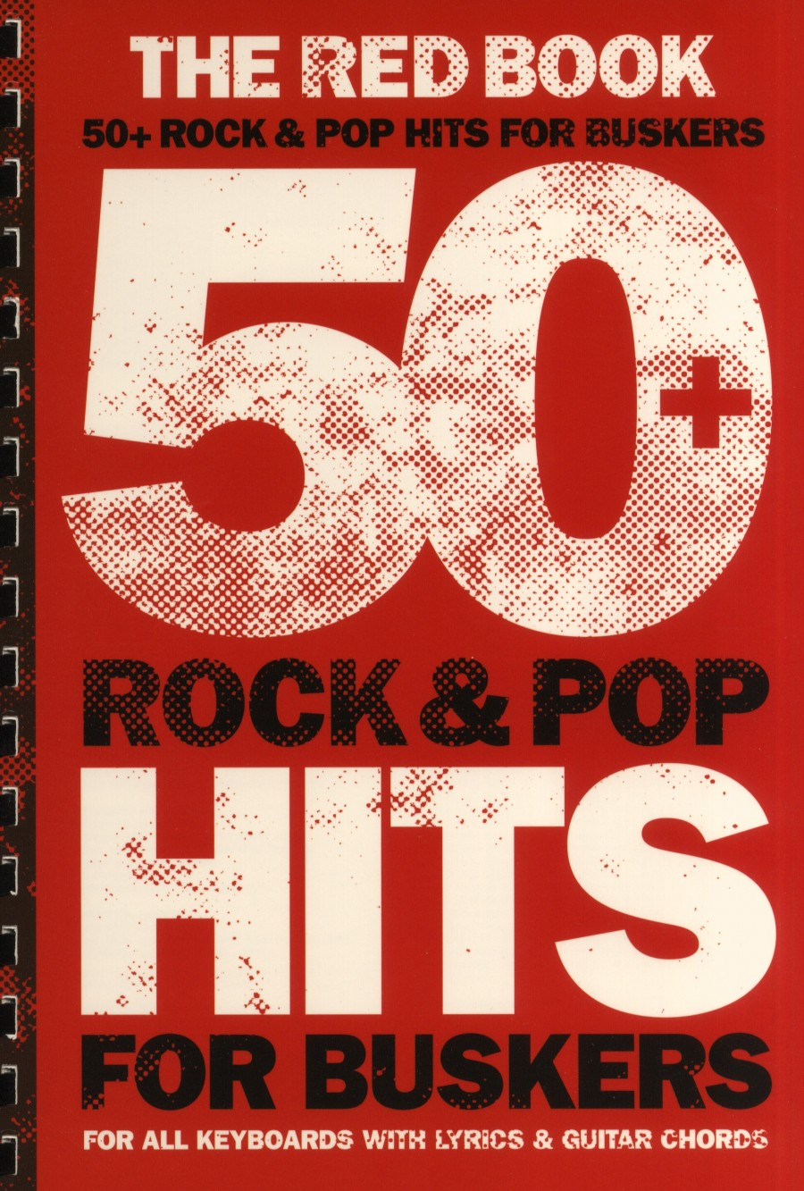 50 Rock And Pop Hits For Buskers The Red Book Presto Sheet Music