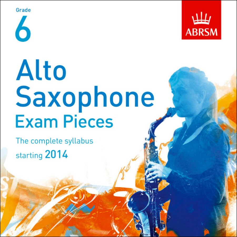 Alto Saxophone Exam Pieces 2014 2 Cds Abrsm Grade 6 Presto Sheet