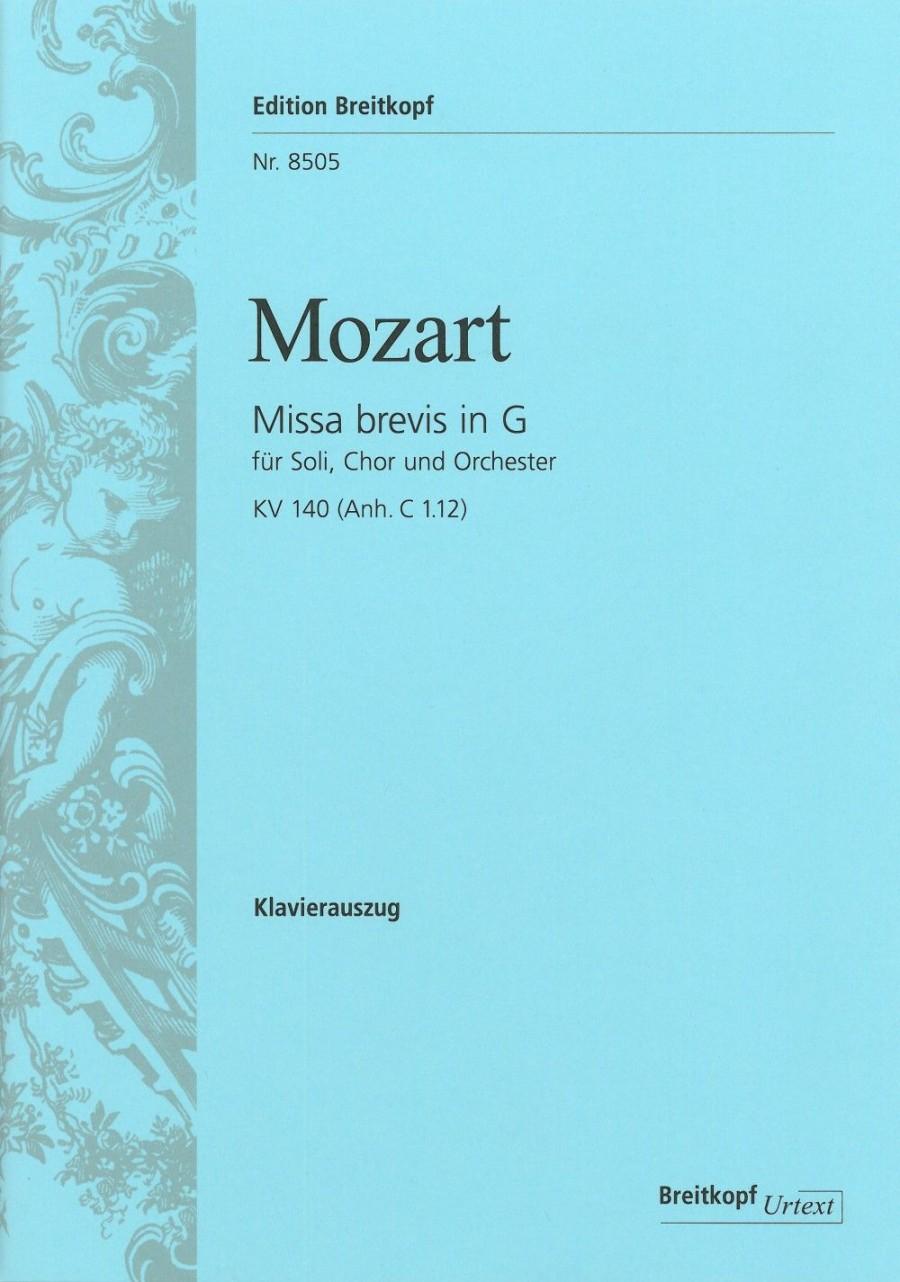 Mozart, W A: Missa brevis in G major K  140 (App  C 1 12) KV