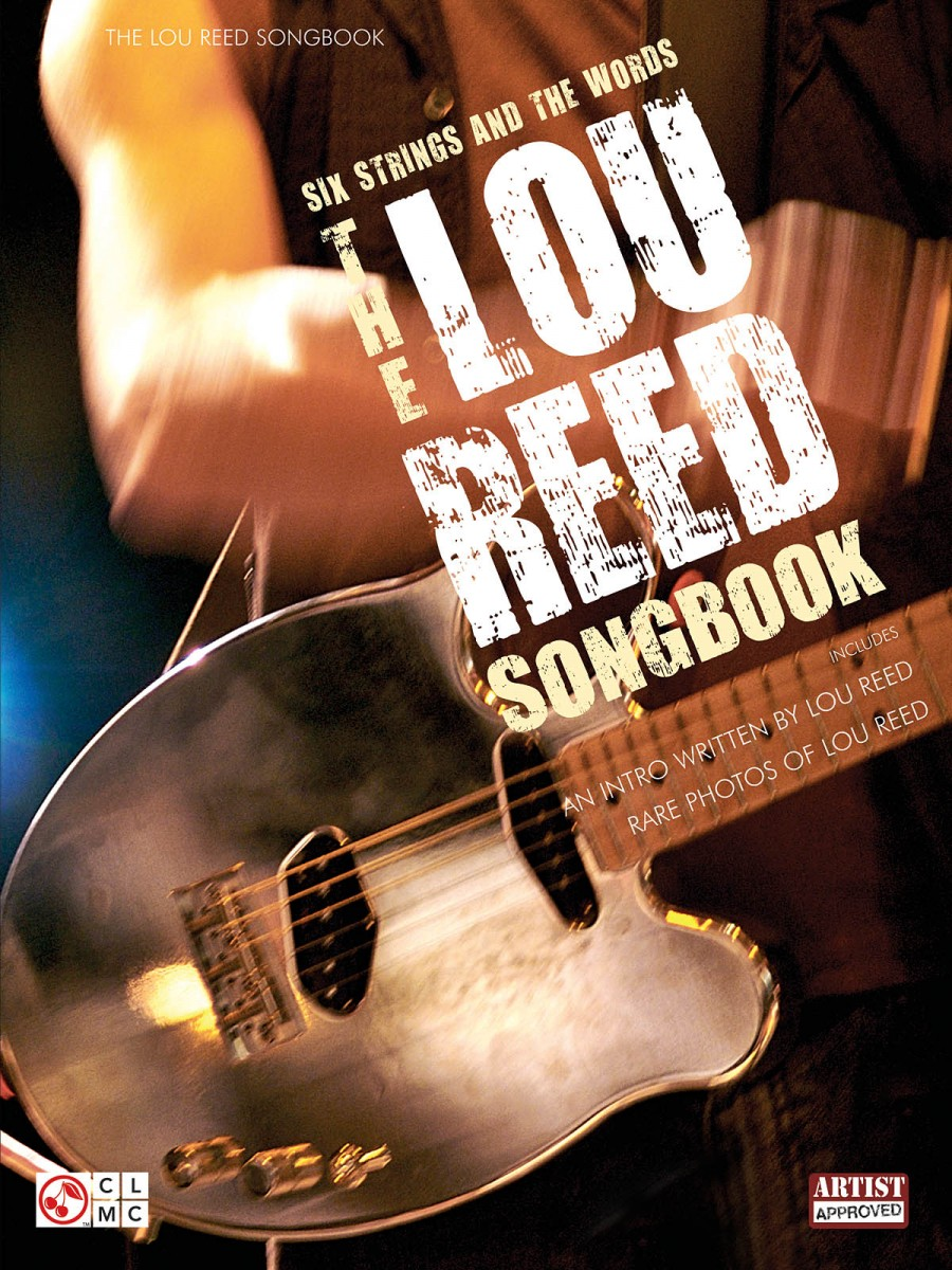 Six Strings And The Words The Lou Reed Songbook Presto Sheet Music