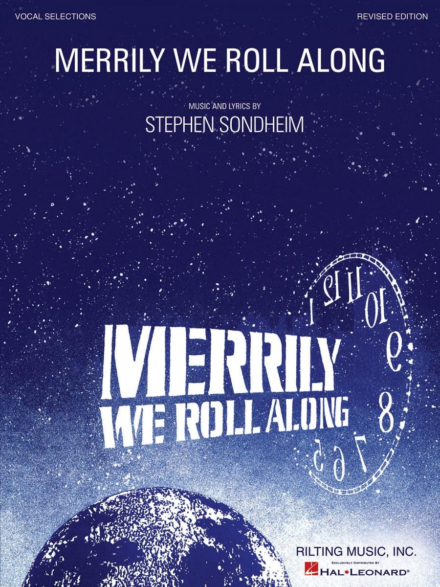 Stephen Sondheim: Merrily We Roll Along - Revised Edition ...
