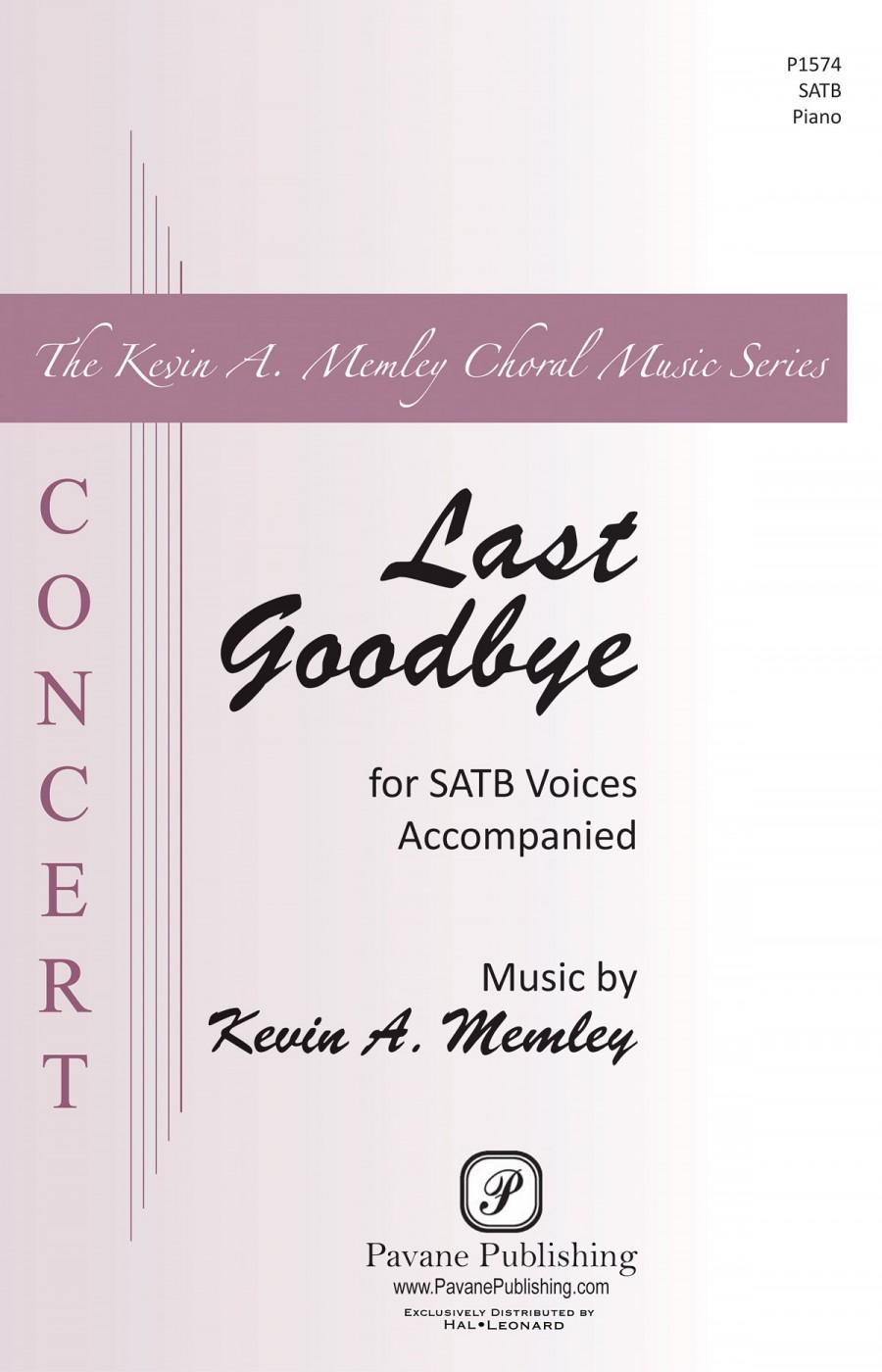 Kevin A  Memley: Last Goodbye   Presto Sheet Music