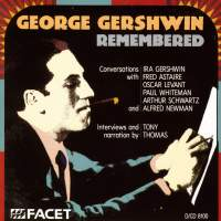 GERSHWIN, G. - Conversations with I. Gershwin, Astaire, Levant, Whiteman, Schwarz and Alfred Newman (Thomas)