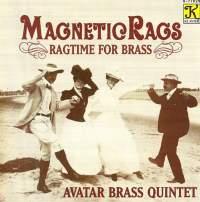 Avatar Brass Quintet: Magnetic Rags - Ragtime for Brass