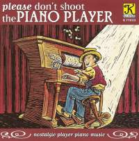 Player Piano Arrangements - Gershwin, G. / Rodgers, R. / Berlin, I. / Brooks, S. / Koffman, M. / Ayer, N. / Ahlert, F. / Fina, J.