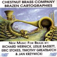 WERNICK, R.: Musica ptolemeica / BASSETT, L.: Brass Quintet / GREATBATCH, T.: Scenes From The Brothers Grimm, Book 1 (Chestnut Brass Company)