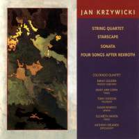 KRZYWICKI: String Quartet / Starscape / Trumpet Sonata / 4 Songs after Rexroth