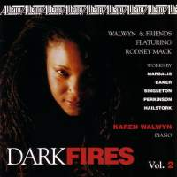 DARK FIRES, Vol. 2 - Contemporary Music for Piano Solo and Chamber Ensemble by Marsalis, Baker, Singleton, Hailstork and Perkinson