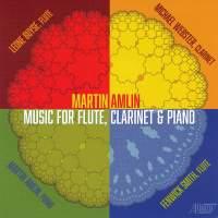 Amlin: Music for Flute, Clarinet & Piano