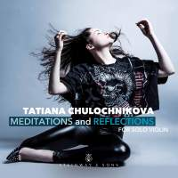 Meditations & Reflections for Solo Violin