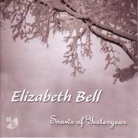 BELL, Elizabeth: Spectra / Song of Here and Forever / Les Neiges d'Antan (Lifchitz)