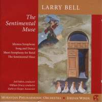 "BELL, L.: Bassoon Concerto, ""The Sentimental Muse"" / Symphony No. 2 / Song and Dance / Short Symphony for Band (Suben, Drury)"