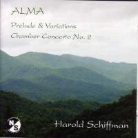 SCHIFFMAN, H.: Alma / Chamber Concerto No. 2 / Prelude and Variations (Antal)