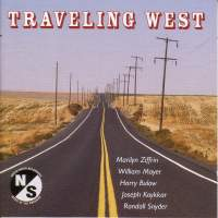 SNYDER, R. / DEAL, S.S.: Traveling West / ZIFFRIN, M.: Piano Concertino / MAYER, W.: Messages / KOYKKAR, J.: Out Front / BULOW, H.: Syntax (Lifchitz)