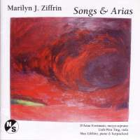 ZIFFRIN, M.: 3 Songs of the Trobairitz / 3 Songs / 3 Songs for D'Anna / 2 Songs / Haiku / If Only There Were Someone (Lifchitz, Fortunato)