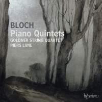 Bloch - Piano Quintets