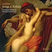 Carl Loewe: Songs & Ballads