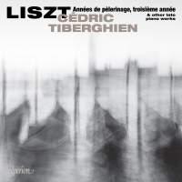Liszt: Années de pèlerinage, 3ème année