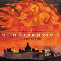 Shostakovich: Preludes & Piano Sonatas