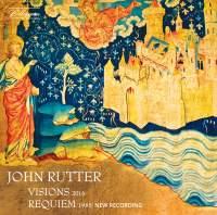 Rutter: Visions & Requiem